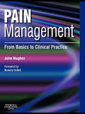 Pain Management: From Basics to Clinical Practice
