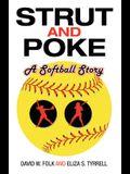 Strut and Poke: A Softball Story