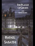 The Plague of Ghosts and Other Stories