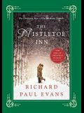 The Mistletoe Inn: A Novel (The Mistletoe Collection)