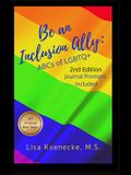 Be an Inclusion Ally: ABCs of LGBTQ+