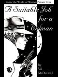 A Suitable Job for a Woman: Inside the World of Women Private Eyes