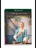 Lady Margaret's Ghost: A Felicity Mystery