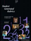 21855 Student-Generated Rubrics: An Assessment Model to Help All Students Succeed