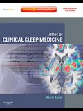 Atlas of Clinical Sleep Medicine: Expert Consult - Online and Print [With Access Code]