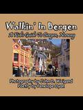 Walkin' in Bergen, a Kid's Guide to Bergen, Norway