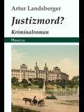 Justizmord?: Kriminalroman