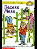 First Grade Friends: Recess Mess (Hello Reader, Level 1)