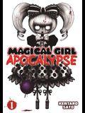 Magical Girl Apocalypse Vol. 1