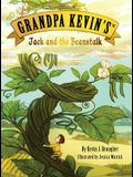 Grandpa Kevin's...Jack and the Beanstalk