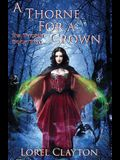 A Thorne for a Crown: Eva Thorne Book Two
