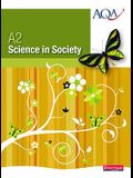 A2 Science in Society Student Book