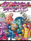 Adorable Aliens Coloring Book Volume 1: Pets from other Planets