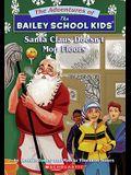 Santa Claus Doesn't Mop Floors (Bailey School Kids #3)