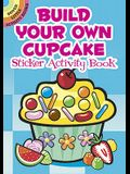 Build Your Own Cupcake Sticker Activity Book