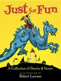 Just for Fun: A Collection of Stories & Verses