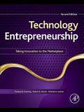 Technology Entrepreneurship: Taking Innovation to the Marketplace