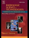 Radiologic Science for Technologists Workbook and Laboratory Manual