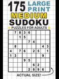 175 Large Print Medium Sudoku Puzzles for Adults: Only One Puzzle Per Page! (Pocket 6x9 Size)