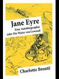 Jane Eyre: Eine Autobiographie oder Die Waise von Lowood