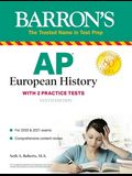 AP European History: With 2 Practice Tests