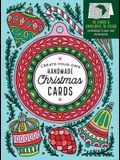 Create-Your-Own Handmade Christmas Cards: 30 Cards & Envelopes to Color, Including 5 Pop-Out Ornaments