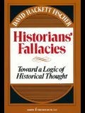 Historians' Fallacie: Toward a Logic of Historical Thought