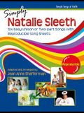 Simply Natalie Sleeth: Six Easy Unison or Two-Part Songs with Reproducible Song Sheets