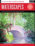 Oil & Acrylic: Waterscapes: Learn to Paint Beautiful Water Scenes Step by Step