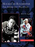Hockey in Rochester: The Americans' Tradition