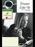 Women Like Us: Wisdom for Today's Issues
