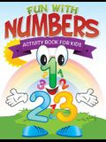 Fun with Numbers (Activity Book for Kids)