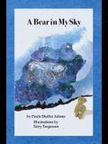 A Bear in MY Sky