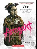 CIXI (a Wicked History)