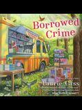 Borrowed Crime Lib/E