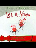 Let It Snow [With 4 Free Limited Edition Christmas Ornaments]
