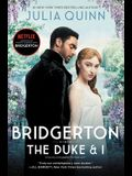 Bridgerton [Tv Tie-In]: The Duke and I