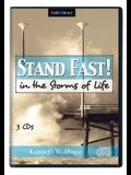 Stand Fast! in Thethe Storms of Life