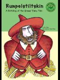 Rumpelstiltskin: A Retelling of the Grimms' Fairy Tale