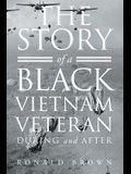 The Story Of A Black Vietnam Veteran During and After