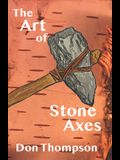 The Art of Stone Axes