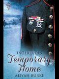 Interludes: Temporary Home