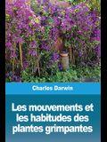 Les mouvements et les habitudes des plantes grimpantes