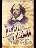 Double Falsehood: A Shakespearean Thriller