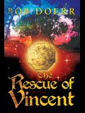 The Rescue of Vincent: (The Enchanted Coin Series, Book 2)