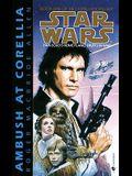 Ambush at Corellia: Star Wars Legends (the Corellian Trilogy)