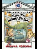 The Case of the Missing Dinosaur Egg: First Kids Mystery #5