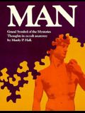 Man: Grand Symbol of the Mysteries: Thoughts In Occult Anatomy
