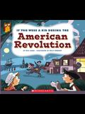 If You Were a Kid During the American Revolution (If You Were a Kid)