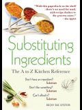 Substituting Ingredients: The A to Z Kitchen Reference